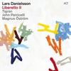 Couverture de l'album Liberetto II (feat. Tigran, John Parricelli & Magnus Öström)