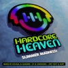 Couverture de l'album Hardcore Heaven - Summer Madness! (Mixed By Dougal & Gammer, Sy & Unknown, Joey Riot & Kurt)