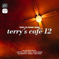 Cover of the track Terry's Cafe 12 (Compiled by Terry Lee Brown Junior)