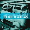 Couverture de l'album The Best of Acid Jazz (Jazz Funk Soul Acid Groove)