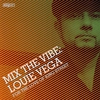 Couverture de l'album Mix the Vibe: Louie Vega - For the Love of King Street