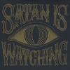 Couverture de l'album Satan Is Watching
