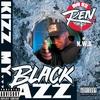 Cover of the album Kizz My Black Azz - EP
