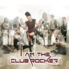 Cover of the album I Am the Club Rocker
