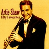 Cover of the album Artie Shaw Fifty Favourites