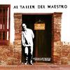 Cover of the album Al Taller del Maestro