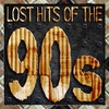 Cover of the album Lost Hits of the 90's (All Original Artists & Versions)