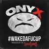 Cover of the album #WAKEDAFUCUP