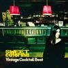 Couverture de l'album Vintage Cocktail Beat