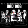 Cover of the album Black Shadow Records Presents: Bad Dog