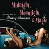 Couverture de l'album Midnight, Moonlight & Magic - The Very Best of Henry Mancini