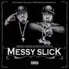 Couverture de l'album Messy Slick
