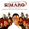 Cover of the album Vivement Simaro ! Merci l'artiste