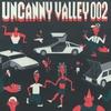 Couverture de l'album Uncanny Valley 002