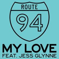 Couverture du titre My Love (feat. Jess Glynne) - Single