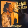 Cover of the album Anthologie Ralph Thamar