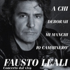 Cover of the album Fausto Leali Concerto dal Vivo