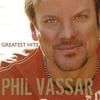 Couverture de l'album Phil Vassar: Greatest Hits, Vol. 1