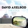 Couverture de l'album The Edge: David Axelrod at Capitol Records 1966-1970