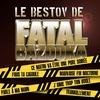 Couverture de l'album Le bestov de Fatal Bazooka - EP