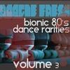 Couverture de l'album Boogie Fresh Volume 3 (Bionic Dance Rarities)