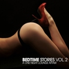 Cover of the album Bedtime Stories, Vol. 2 - A One Night Lounge Affair