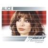 Couverture de l'album Alice: The Best of Platinum