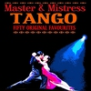 Couverture de l'album Tango Master & Mistress 50 Original Favourites