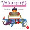 Couverture de l'album Les fabulettes, vol. 6 : Fabulettes marines