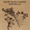 Cover of the album Slow Train Coming