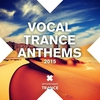 Cover of the album Vocal Trance Anthems 2015