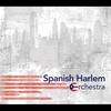 Cover of the album Spanish Harlem Orchestra (Spanish Harlem Orchestra)