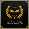 Couverture de l'album Planet Ambi 1 Year Anniversary Edition