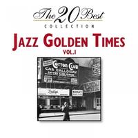 Couverture du titre The 20 Best Collection: Jazz Golden Times, Vol. 1