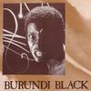 Couverture de l'album Burundi Black - Single