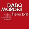 Cover of the album Five for John (feat. Alvin Queen, Joe Locke, Marco Panascia & Max Ionata)