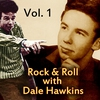 Cover of the album Rock & Roll with Dale Hawkins, Vol. 1
