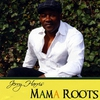 Cover of the album Mama Roots