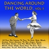 Cover of the album Dancing Around the World, Vol. 5