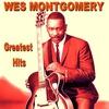 Couverture de l'album Wes Montgomery: Greatest Hits