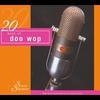 Couverture de l'album 20 Best of Doo Wop (Original Artist Re-Recording)