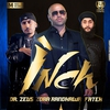 Cover of the album Inch (feat. Dr Zeus & Fateh) - Single