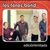 Couverture de l'album Edición Limitada: Los Toros Band
