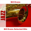 Cover of the album Bill Evans Selected Hits