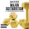 Cover of the album Major Distribution (feat. Snoop Dogg & Young Jeezy) - Single