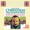 Couverture de l'album Christmas Sing-Along With Mitch