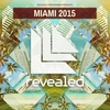 Couverture de l'album Revealed Recordings Presents Miami 2015
