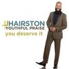 Couverture de l'album You Deserve It (Deluxe Edition)