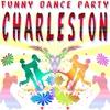 Couverture de l'album Funny Dance Party: Charleston