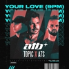 Cover of the track Your Love (9PM)